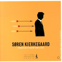 Sören Kierkegaard - Pensées qui attaquent dans le dos.
