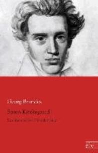 Sören Kierkegaard - Ein literarisches Charakterbild.
