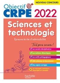 Soria Hamdani-bennour et Yvonne Orsini - Objectif CRPE 2022 - Sciences et technologie  - épreuve écrite d'admissibilité.