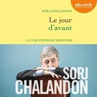 Sorj Chalandon - Le jour d'avant.
