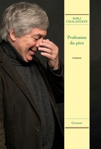 Profession du père. roman