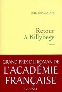 Sorj Chalandon - Retour à Killybegs (Grand Prix du Roman de l'Académie Française 2011).