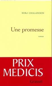 Sorj Chalandon - Une promesse.