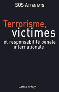 Terrorisme, victimes et responsabilité pénale internationale.pdf