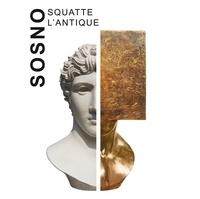 Sosno - Sosno squatte l'antique.
