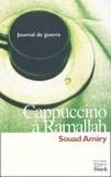 Souad Amiry - Cappucino à Ramallah - Journal de guerre.