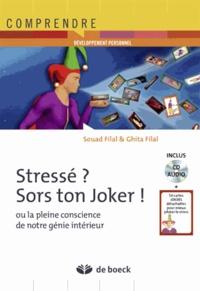Souad Filal et Ghita Filal - Stressé ? Sors ton joker ! - Ou la pleine conscience de notre génie intérieur. 1 CD audio
