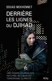 Souad Mekhennet - Derrière les lignes du Djihad.