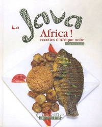 Souaibou Koïta - La Java Africa ! - Recettes d'Afrique noire.