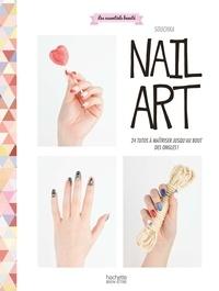 Souchka - Nail art - 24 tutos à maîtriser jusqu'au bout des ongles !.