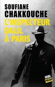 Soufiane Chakkouche - L'inspecteur Dalil à Paris.