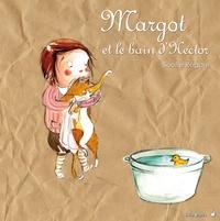 Soufie Régani - Margot et le bain d'Hector.
