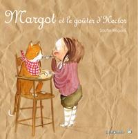 Soufie Régani - Margot et le goûter d'Hector.