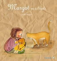 Soufie Régani - Margot va à l'école.