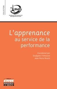 Soufyane Frimousse et Jean-Marie Peretti - L'apprenance au service de la performance.
