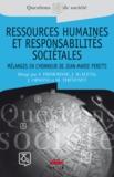 Soufyane Frimousse et Jacques Igalens - Ressources humaines et responsabilités sociétales - Mélanges en l'honneur du Professeur Jean-Marie Peretti.
