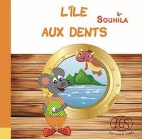 Souhila Chidiac - L'île aux dents.