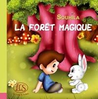 Souhila Chidiac - La forêt magique.
