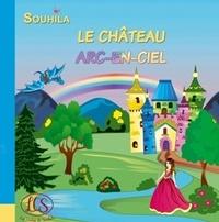 Souhila Chidiac - Le château arc-en-ciel.