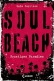 Soul Beach 01. Frostiges Paradies.