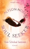 Soul Seeker - Vom Schicksal bestimmt.