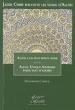Soulaimane Chemlal - Jaddi Chrif raconte les noms d'Allâh - Livre 1, Allâh a les plus beaux noms.