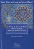 Soulaimane Chemlal - Jaddi Chrif raconte les noms d'Allâh - Livre 3, Al-Malik, Al-Mâlik, Al-Malîk, trois noms bénis pour une royauté sans faille.