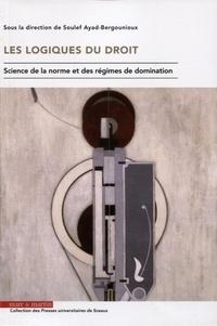 Les logiques du droit - Science de la norme et des régimes de domination.pdf