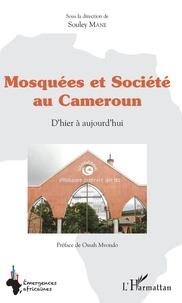 Deedr.fr Mosquées et société au Cameroun - D'hier à aujourd'hui Image
