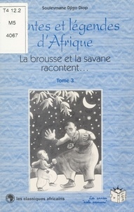 Souleymane Djigo Diop - La brousse et la savane racontent (3).