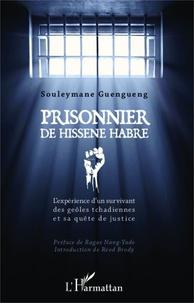 Goodtastepolice.fr Prisonnier de Hissène Habré - L'expérience d'un survivant des geôles tchadiennes et sa quête de justice Image