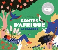 Souleymane Mbodj et Clémence Pollet - Contes d'Afrique - La sagesse. 1 CD audio