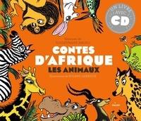 Souleymane Mbodj et Roland Garrigue - Contes d'Afrique - Les animaux. 1 CD audio