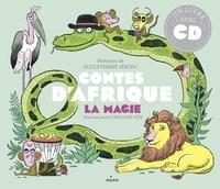 Souleymane Mbodj et Caroline Hüe - Contes d'Afrique - La magie. 1 CD audio