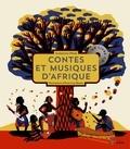 Souleymane Mbodj et Anne-Lise Boutin - Contes et musiques d'Afrique. 1 CD audio