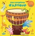 Souleymane Mbodj et Gaëlle Duhazé - Mes comptines d'Afrique. 1 CD audio