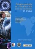 Souleymane Mboup et Guy-Michel Guershy-Damet - Biologie appliquée de l'infection à VIH et de ses comorbidités en Afrique.