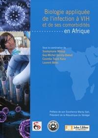 Biologie appliquée de l'infection à VIH et de ses comorbidités en Afrique - Souleymane Mboup pdf epub