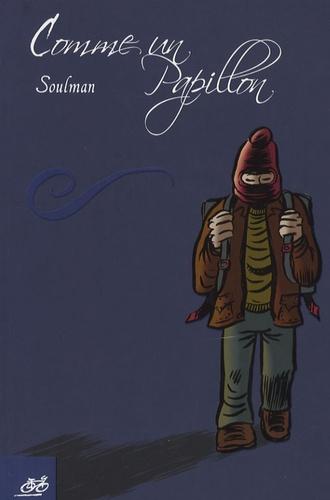 Soulman - Comme un papillon.