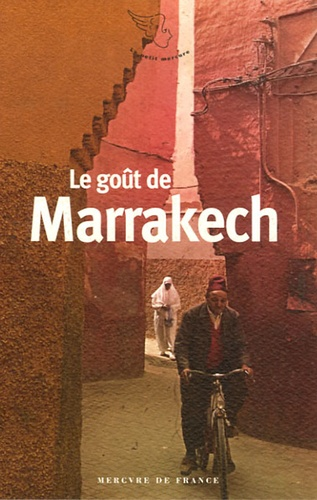 Souné Prolongeau-Wade - Le goût de Marrakech.