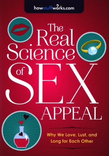 Sourcebooks - The Real Science of Sex Appeal.