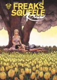 Sourya Sihachakr - Freaks Squeele Rouge Tome 3 : .