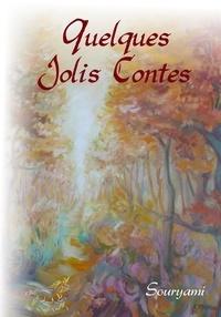 Souryami - Quelques Jolis Contes.