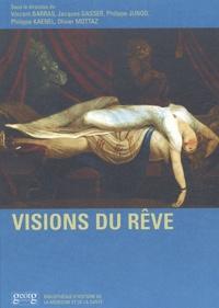 SOUS LA DIR. DE VINC - Visions du rêve.