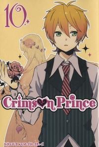 Souta Kuwahara - Crimson Prince Tome 10 : .