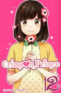 Souta Kuwahara - Crimson Prince Tome 12 : .