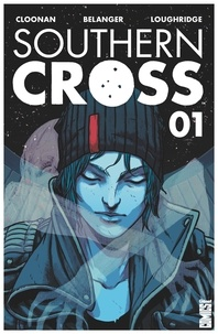 Becky Cloonan - Southern Cross - Tome 01.