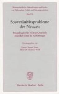 Souveränitätsprobleme der Neuzeit - Freundesgabe für Helmut Quaritsch anlässlich seines 80. Geburtstages.