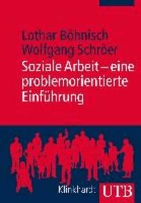 Soziale Arbeit - eine problemorientierte Einführung.