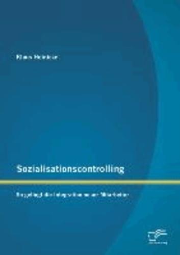 Sozialisationscontrolling: So gelingt die Integration neuer Mitarbeiter.